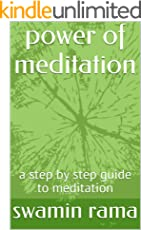 power of meditation: a step by step guide to meditation