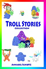 Troll Stories: Collection - books one to five Paperback