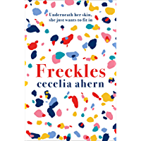 Freckles: The must read new novel from the Sunday Times bestselling author of PS, I Love You (English Edition)