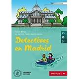Detectives en Madrid. Nivel A1. Con e-book. Con espansione online. Con CD-Audio