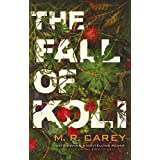 The Fall of Koli: The Rampart Trilogy, Book 3
