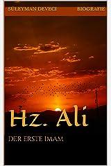 Der erste Imam: Hz. Ali Kindle Ausgabe