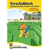 Vorschulblock - Logisches Denken, rätseln und knobeln ab 5 Jahre, A5-Block: 624