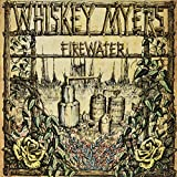 Whiskey Myers: Firewater [Vinyl LP] (Vinyl)