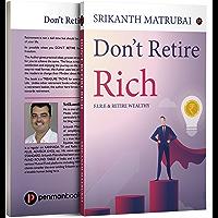 Don't Retire Rich