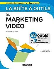 La boîte à outils du marketing vidéo (BàO La Boîte à Outils)