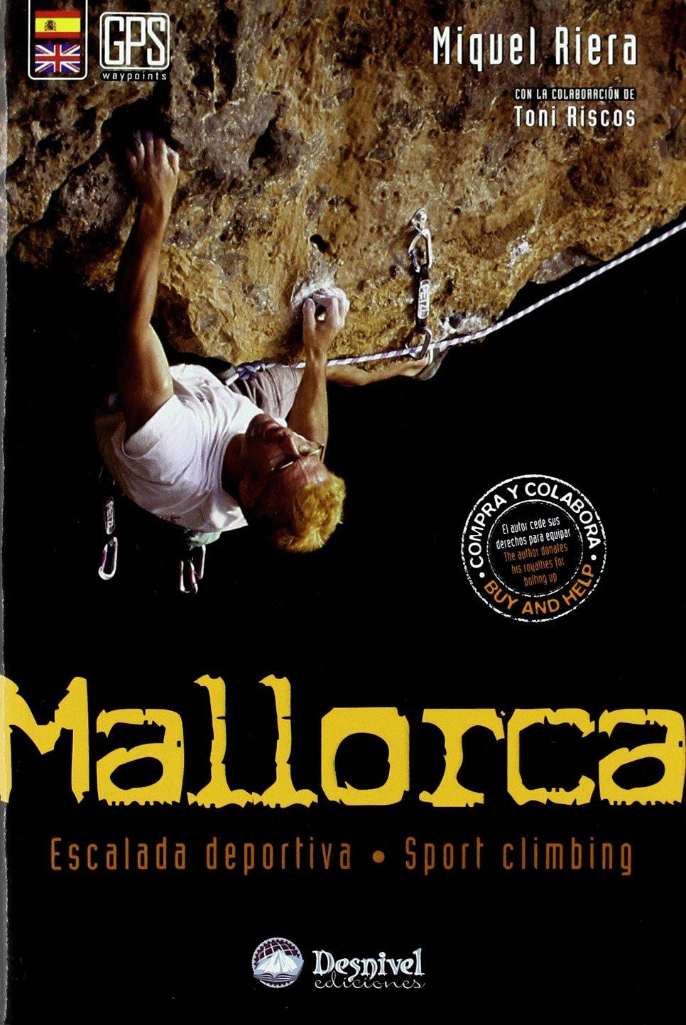 Mallorca – escalada deportiva (Guias De Escalada)