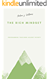 The Rich Mindset: Programming your mind against Poverty