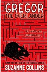Gregor the Overlander (The Underland Chronicles) Paperback