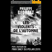 Les Violents de l'automne: Lieutenant Sebag - Tome 2