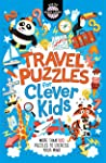 Travel Puzzles for Clever Kids (Buster Brain Games)