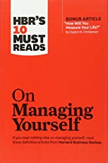 HBR's 10 Must Reads: On Managing Yourself (Harvard Business Review Must Reads)