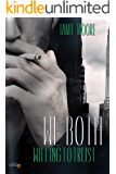 We Both: Willing to Trust (We Both Dilogie 2)