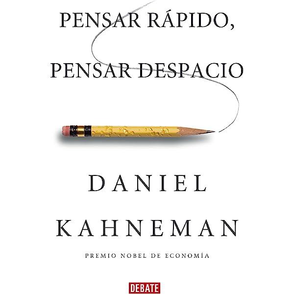 Pensar Rápido Pensar Despacio Spanish Edition Ebook Kahneman Daniel Amazon De Kindle Shop