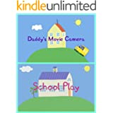 Storybook Collection: Daddy's Movie Camera and School Play - Great Picture Book For Kids