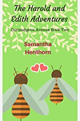 The Harold and Edith Adventures: Curmudgeon Avenue #2 (The One Where Harold Gets Over His Commitment-Phobia) Kindle Edition