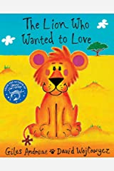 The Lion Who Wanted To Love Paperback