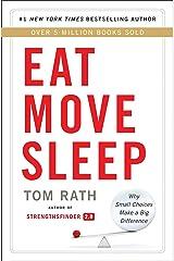 Eat Move Sleep Paperback