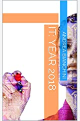 IT: Year 2018 Kindle Edition