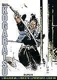 Kogaratsu, Intégrale : Tome 1, Le Mon au lotus de sang ; Tome 2, Le trésor des Etas ; Tome 3, Le printemps écartelé ; Tome 4, Le Dos du tigre
