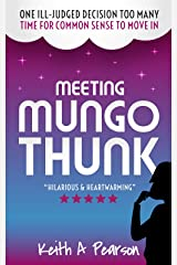 Meeting Mungo Thunk Kindle Edition