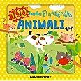 Animali. 100 belle finestrelle. Ediz. a colori