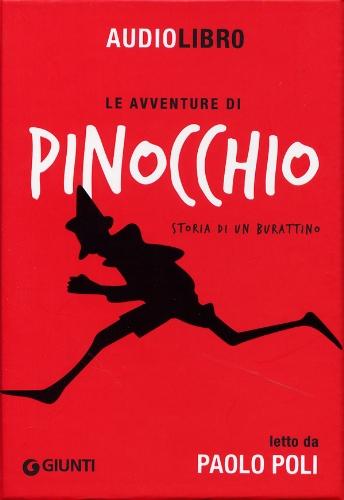 Le avventure di Pinocchio, storia di un burattino letto da Paolo Poli. Con CD Audio formato MP3