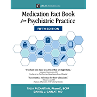 Medication Fact Book for Psychiatric Practice, Fifth Edition (English Edition)