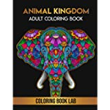 Animal Kingdom Adult Coloring Book: Stress Relieving Designs to Color, Relax and Unwind (Coloring Books for Adults)