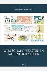 Wirtschaft verstehen mit Infografiken Gebundene Ausgabe