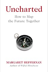 Uncharted: How to Map the Future Hardcover