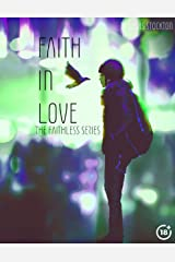 Faith In Love: The Faithless Series Kindle Edition