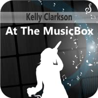 Kelly Clarkson At The MusicBox
