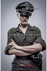 Cold Lonely Courage: Novel war (ENC.ROMANS) Kindle Edition