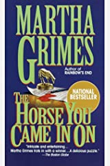 The Horse You Came in on (Richard Jury Mysteries) Mass Market Paperback