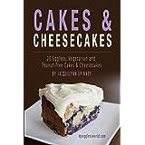 Cakes & Cheesecakes: 20 Eggless, Vegetarian and Peanut-free Cakes & Cheesecakes