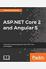 ASP.NET Core 2 and Angular 5: Full-Stack Web Development with .NET Core and Angular (English Edition) Formato Kindle