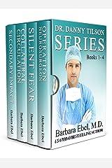 The Dr. Danny Tilson Novels Box Set: Books 1-4: The Dr. Danny Tilson Series Kindle Edition
