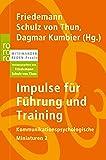 Impulse für Führung und Training (Miteinander reden Praxis)