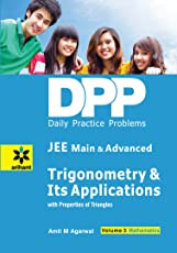 Daily Practice Problems (DPP) for JEE Main & Advanced Mathematics Volume-3 Trigonometry & Its Applications