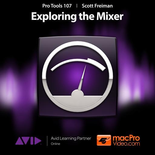 mPV Course Exploring The Mixer For Pro Tools -