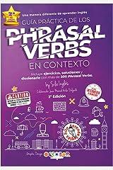 Guía práctica de los Phrasal VERBS en contexto (English Edition) Versión Kindle