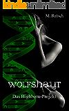 Wolfshaut: Das Highborn-Projekt