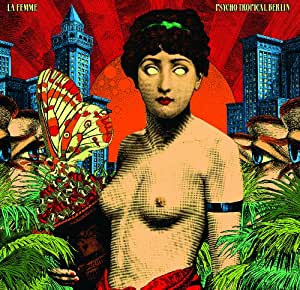 Psycho Tropical Berlin - Edition spéciale