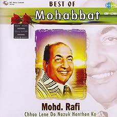 Best Of Mohabbat-Md. Rafi-Chhoo Lene Do