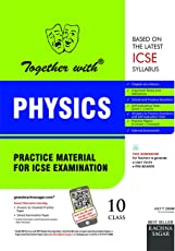 Together with ICSE Practice Material for Class 10 Physics for 2019 Examination