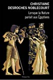Lorsque la nature parlait aux Egyptiens (Document)