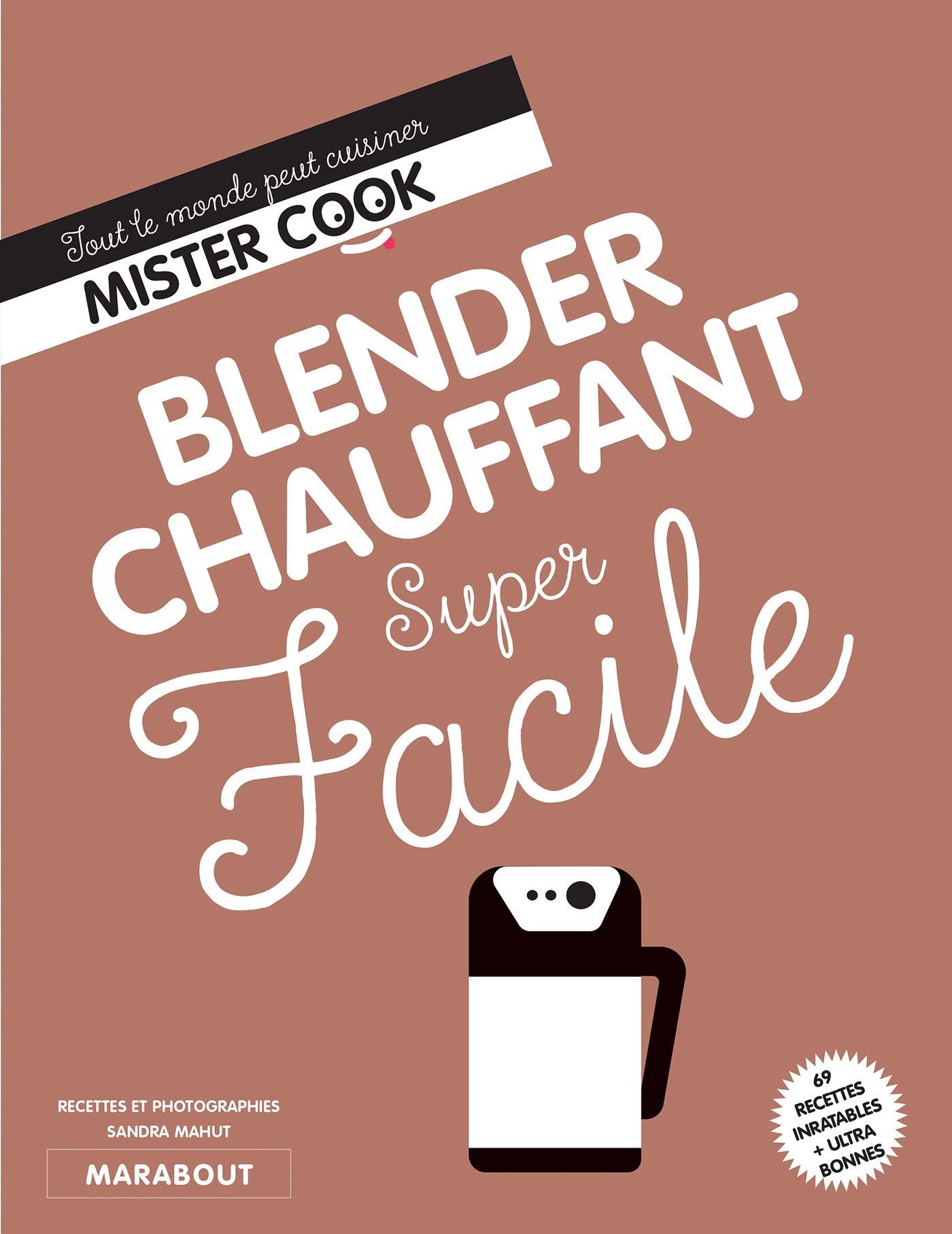 Super Facile Blender chauffant - Soupe por Sandra Mahut