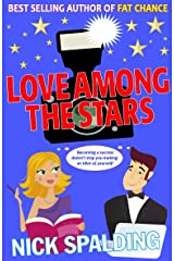 Love...Among The Stars: The Laugh Out Loud Spalding Bestseller! (The Love…Series Book 4) Kindle Edition