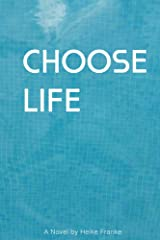 Choose Life (English Edition) Kindle Ausgabe